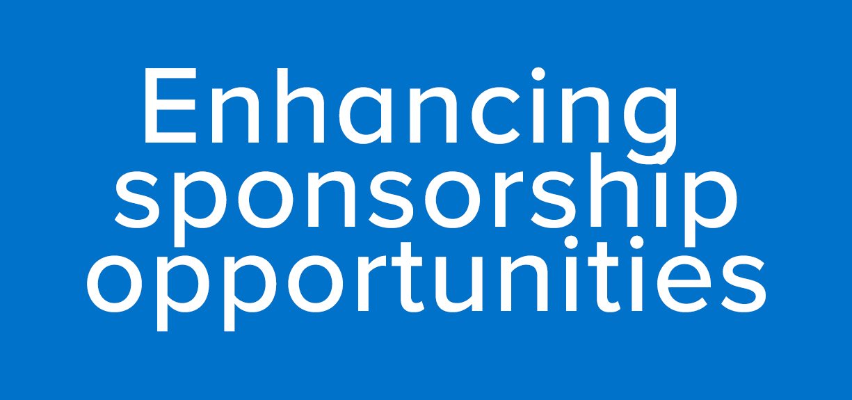 Enhancing sponsorship opportunities